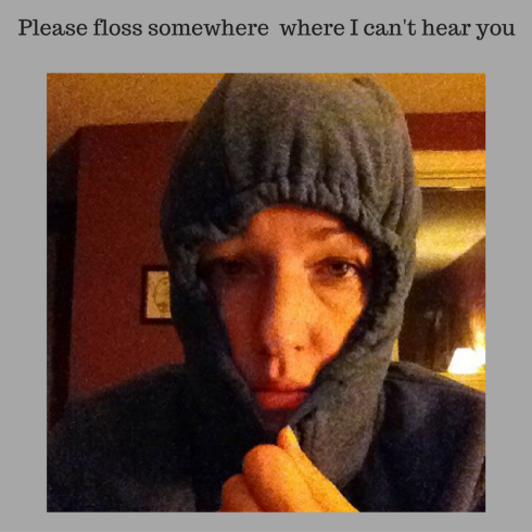 please-floss-somewhere-i-cant-hear-you
